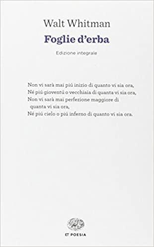 """Raccolta di poesie """"Foglie d'erba"""" di Walt Whitman in cui è contenuta la poesia """"Oh me! Oh vita!"""", pubblicata in Italia dalla casa editrice Einaudi."""